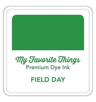 MY FAVORITE THINGS Premium Dye Ink Cube Field Day