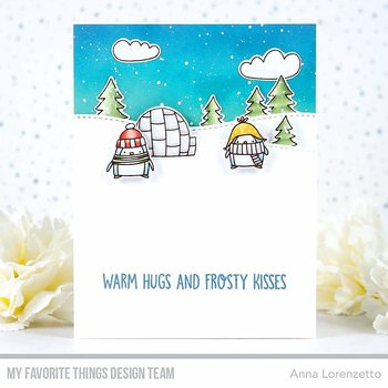 MY FAVORITE THINGS -Warm Hugs and Frosty Kisses
