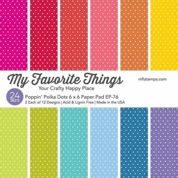 My Favorite Things -Poppin' Polka Dots Paper Pad