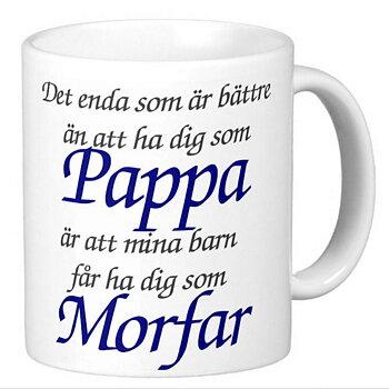 Mugg - Pappa - Morfar