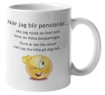 Mugg - När jag blir pensionär...