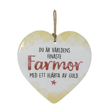 Skylt, Enjoy heart - Farmor