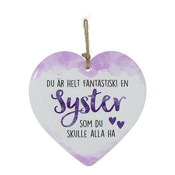 Skylt, Enjoy heart - Syster