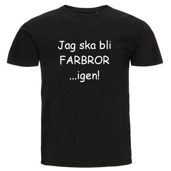 T-shirt - Jag ska bli farbror...igen!