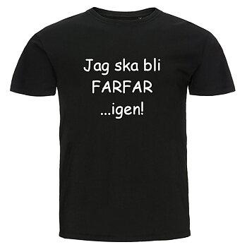 T-shirt - Jag ska bli farfar...igen!