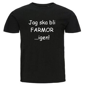 T-shirt - Jag ska bli farmor...igen!