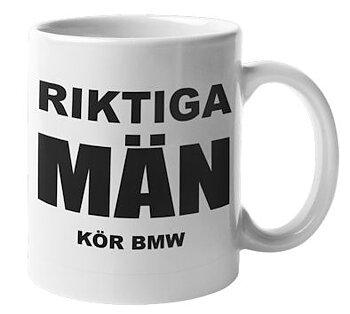 Mugg - Riktiga män kör BMW