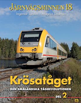 Järnvägsminnen 18, Krösatåget, del 2