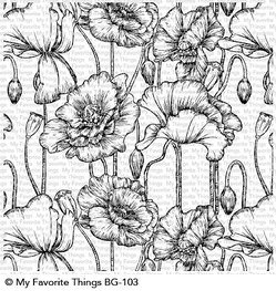 My Favorite Things - Cling Stamp - Poppies Background