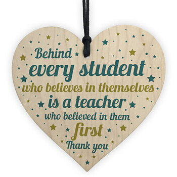 "Wood hanging heart , ""Behind every student....."""