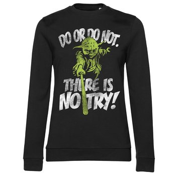 There Is No Try - Yoda Girly Sweatshirt