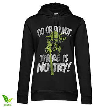 There Is No Try - Yoda Girls Hoodie