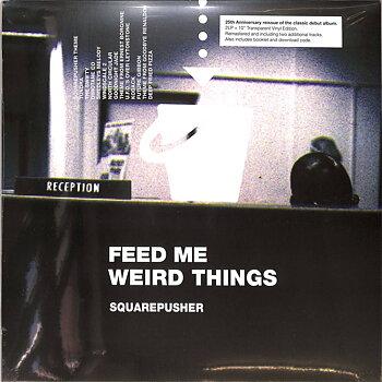 Squarepusher - Feed Me Weird Things / Warp