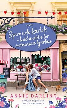 Annie Darling : Spirande kärlek i bokhandeln för ensamma hjärtan - Pocket