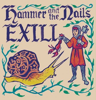 Hammer And The Nails / Exili - Split LP (12 inch EP)