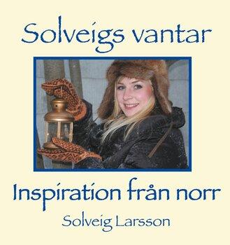 E-bok - Solveigs vantar - Inspiration från norr