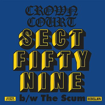 Crown Court - Sect Fifty Nine b/w the Scum - EP (Yellow)