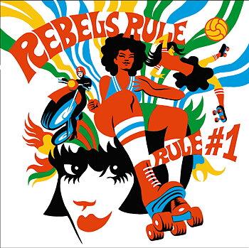 Rebels Rule - Rule Number One - LP