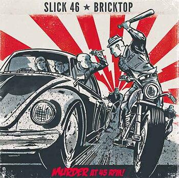 Bricktop / Slick 46 - Murder at 45rpm! - Split EP