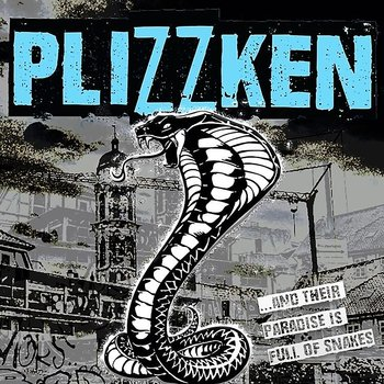 Plizzken - And their paradise is full of snakes - LP