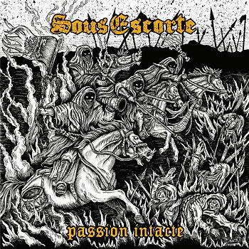 Sous Escorte - Passion intacte - LP