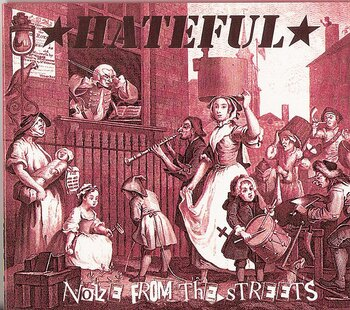 Hateful – Noize From The Streets - LP