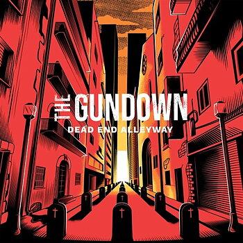 The Gundown - Dead End Alleyway - LP