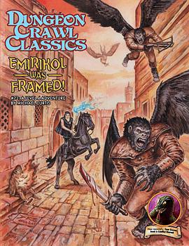 Dungeon Crawl Classics #73: Emirikol Was Framed! 2nd Printing+ PDF