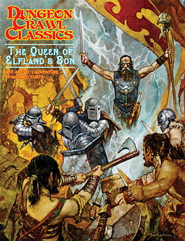 Dungeon Crawl Classics #97: The Queen of Elfland's Son + PDF