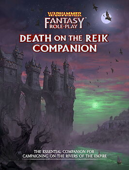 Warhammer Fantasy Roleplay: Enemy Within Campaign – Volume 2: Death on the Reik Companion + PDF