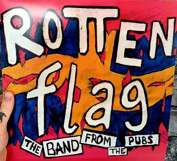 Rotten Flag - The band from the pubs - LP (PRE-ORDER)
