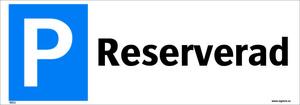 9211 Parkering Reserverad