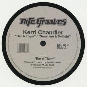 Kerri Chandler - Bar A Thym / King Street Sounds