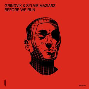 Grindvik & Sylvie Maziarz - Before We Run / SECOND STATE AUDIO