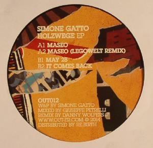 Simon Gatto - Holzwege EP / Out Er