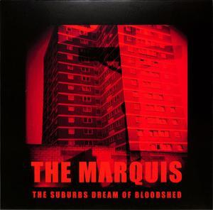 Marquis - Suburbs Dream Of Bloodshed / Aufnahme + Wiedergabe