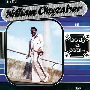 William Onyeabor-Body & Soul / Luaka Bop 
