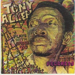 Tony Allen Plays With Africa 70 - Progress / Comet