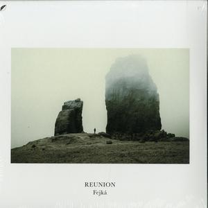 Fejka - Reunion / Ki Records