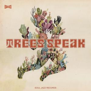 Trees Speak - Shadow Forms / Soul Jazz Records