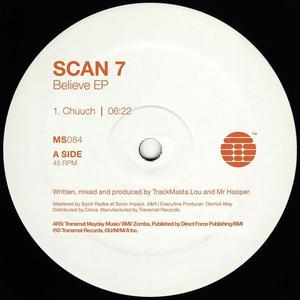 Scan 7 - Believe Ep / Transmat