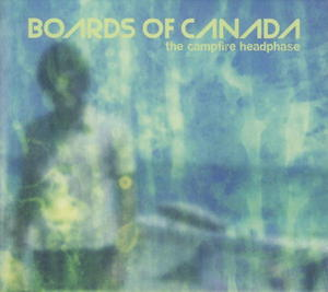 Boards Of Canada-The Campfire Headphase / Warp Records