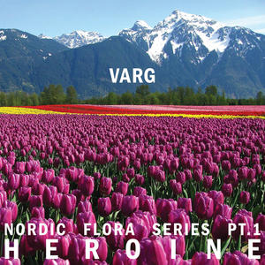 Varg - Nordic Flora Series Pt.1 / Northern Electronics