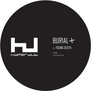 Burial-Young Death / Hyperdub