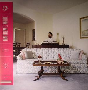 Matthew E. White-Fresh Blood / Domino 