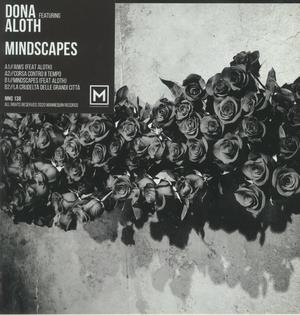 Dona Feat. Aloth - Mindscapes / Mannequin