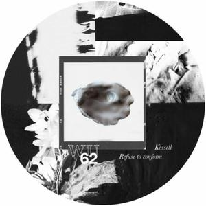 Kessell - Refuse To Conform Ep / Warm Up