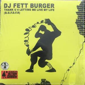 Dj Fett Burger - Thank U 4 Letting Me Live My Life / Mongo Fett