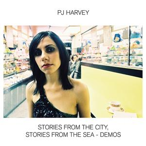PJ Harvey - Stories From the City, Stories From the Sea - Demos   / Island