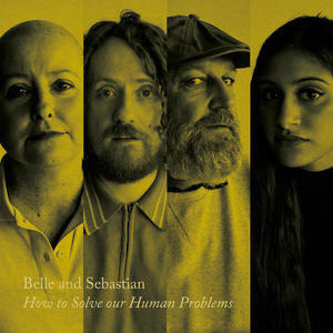 Belle & Sebastian-How To Solve Our Human Problems (Part 2) /  Matador